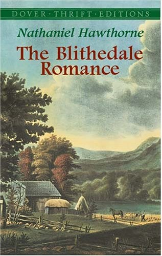 The Blithedale Romance 9780486426846