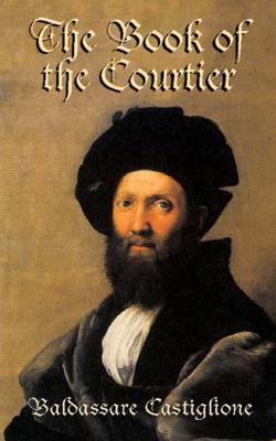 The Book of the Courtier 9780486427027