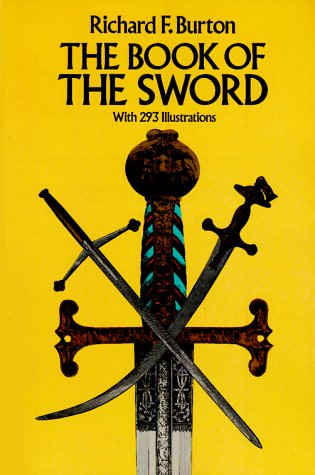 The Book of the Sword: With 293 Illustrations 9780486254340