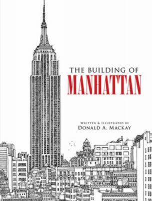 The Building of Manhattan 9780486473178