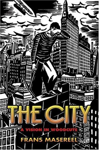 The City: A Vision in Woodcuts 9780486447315