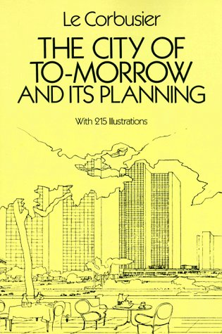 The City of Tomorrow and Its Planning 9780486253329
