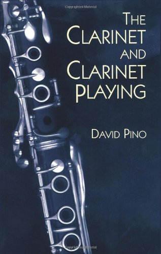 The Clarinet and Clarinet Playing 9780486402703
