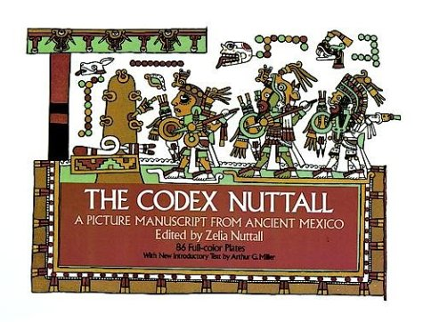 The Codex Nuttall 9780486231686