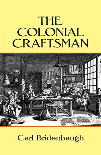 The Colonial Craftsman 9780486264905