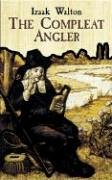 The Compleat Angler or the Contemplative Man's Recreation 9780486431871