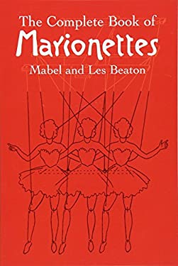 The Complete Book of Marionettes 9780486440170