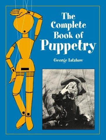 The Complete Book of Puppetry 9780486409528