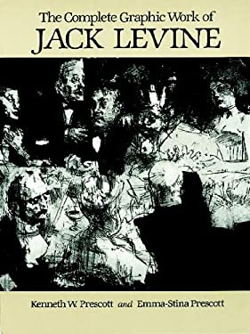 The Complete Graphic Work of Jack Levine 9780486244815