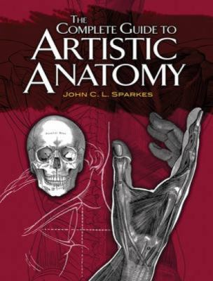 The Complete Guide to Artistic Anatomy 9780486479415