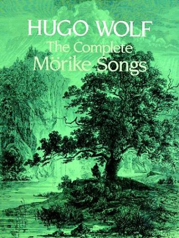 The Complete Morike Songs 9780486243801