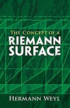The Concept of a Riemann Surface 9780486470047