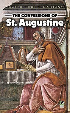 The Confessions of St. Augustine 9780486424668