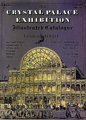 The Crystal Palace Exhibition Illustrated Catalogue 9780486225036