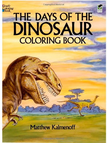The Days of the Dinosaur Coloring Book 9780486253596