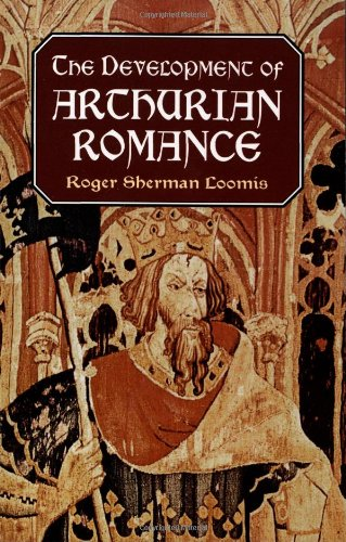 The Development of Arthurian Romance 9780486409559