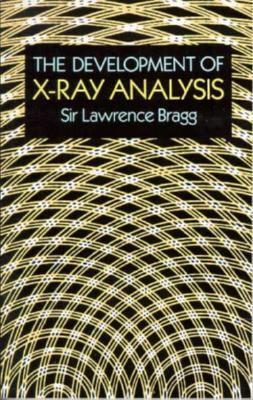 The Development of X-Ray Analysis 9780486673165
