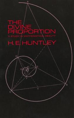 The Divine Proportion 9780486222547