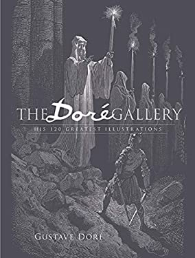 The Dore Gallery: His 120 Greatest Illustrations 9780486401607
