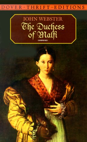 The Duchess of Malfi 9780486406602