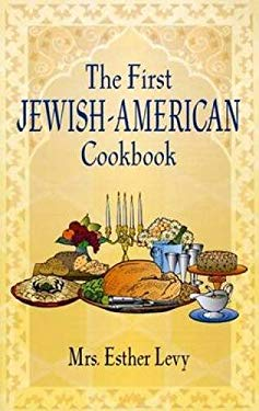 The First Jewish-American Cookbook: 1871 9780486437323