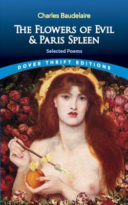 The Flowers of Evil & Paris Spleen: Selected Poems 9780486475455