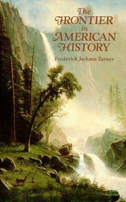 The Frontier in American History 9780486291673