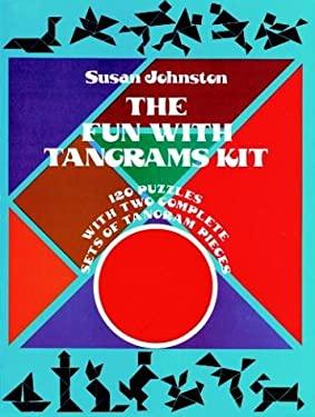 The Fun with Tangrams Kit 9780486234366