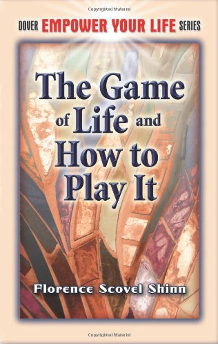 The Game of Life and How to Play It 9780486461878