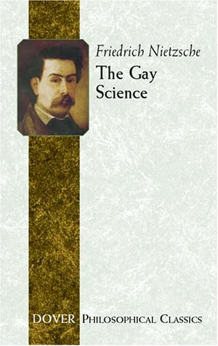The Gay Science 9780486452463