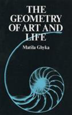 The Geometry of Art and Life 9780486235424