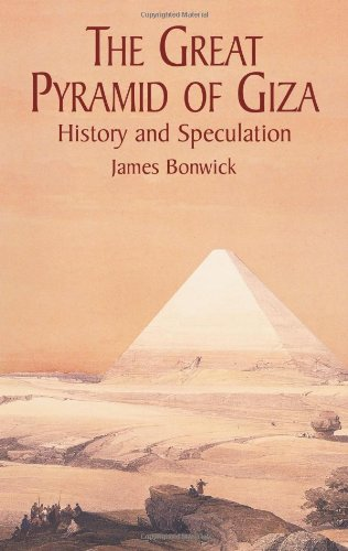 The Great Pyramid of Giza: History and Speculation 9780486425214