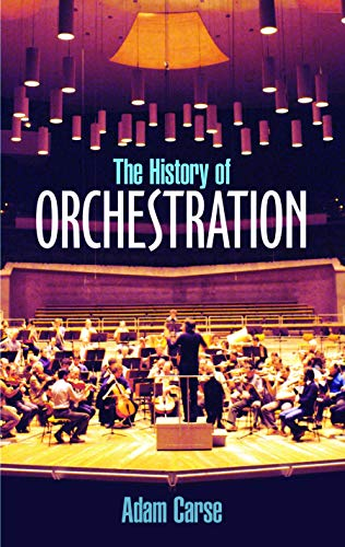 The History of Orchestration 9780486212586