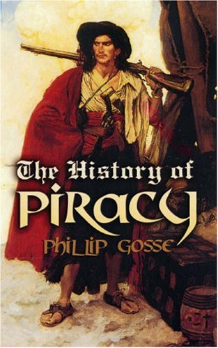 The History of Piracy 9780486461830