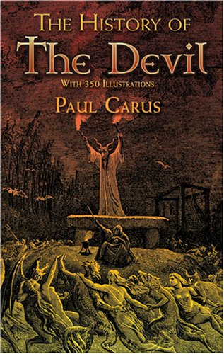The History of the Devil: With 350 Illustrations 9780486466033