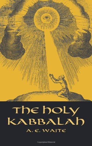 The Holy Kabbalah 9780486432229