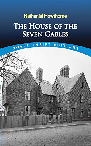The House of the Seven Gables 9780486408828