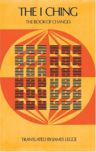 The I Ching I Ching: The Book of Changes the Book of Changes 9780486210629