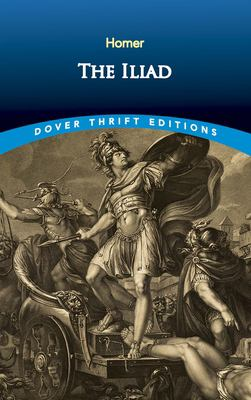 The Iliad 9780486408835