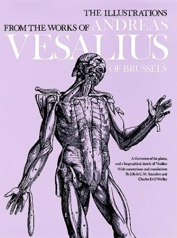 The Illustrations from the Works of Andreas Vesalius of Brussels 9780486209685