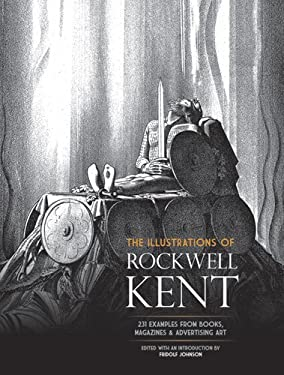 The Illustrations of Rockwell Kent: 231 Examples from Books, Magazines and Advertising Art 9780486233055
