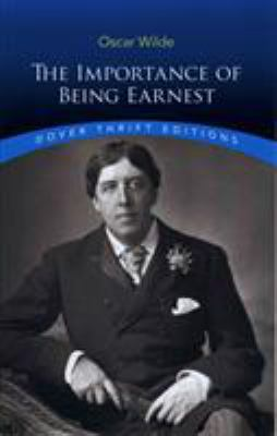 The Importance of Being Earnest 9780486264783