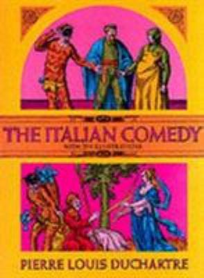 The Italian Comedy 9780486216799