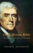 The Jefferson Bible: The Life and Morals of Jesus of Nazareth 9780486449210
