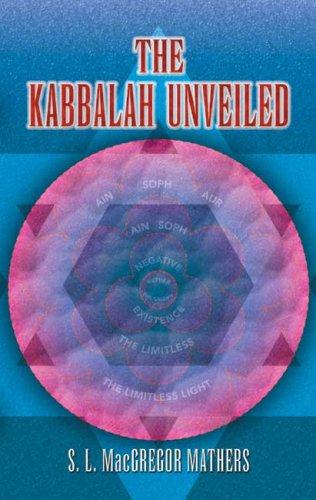 The Kabbalah Unveiled 9780486451374