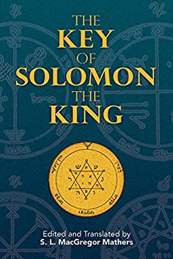 The Key of Solomon the King 9780486468815