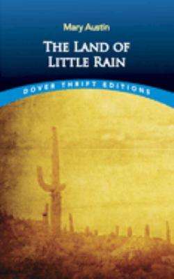 The Land of Little Rain 9780486290379