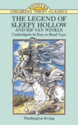 The Legend of Sleepy Hollow and Rip Van Winkle 9780486288284
