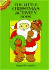 The Little Christmas Activity Book 1596172