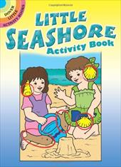 Little Seashore Activity Book Little Seashore Activity Book 1596113